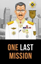 One Last Mission - A Short Story by AliHakim7