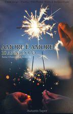 Amore è Amore - 10 Anni Dopo by AutumnSaper