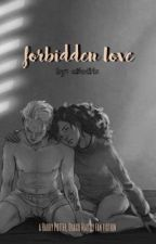 Forbidden love [ Draco Malfoy x Reader ] by a5edits