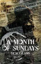 A Month Of Sundays by grace2LAMS