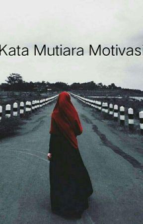 Kata Mutiara Motivasi Spirit Tahajud Wattpad