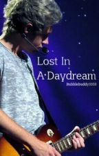 Lost In A Daydream (Niall Horan FanFiction) by bubblebuddy3333