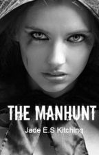 The Manhunt by EmoPandaUK