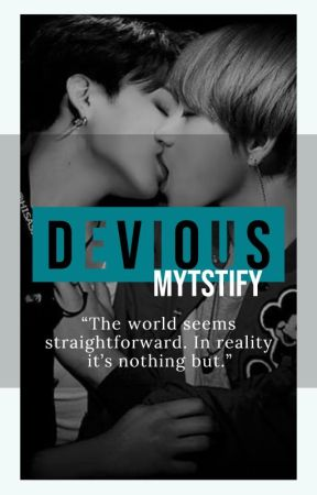 DEVIOUS [KookV ff] by Mytstify