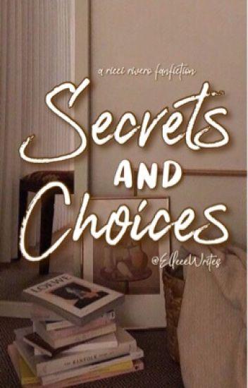 Secrets and Choices / Ricci Rivero /