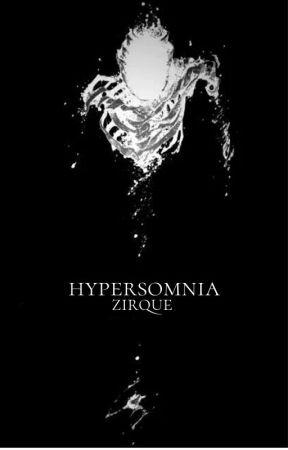 hypersomnia // poezie by zzirque