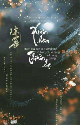 Đọc truyện [ 12 Chòm Sao - Xử Nữ ] Xuân Hoa Thiên Hạ.