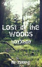 Lost in the Woods (boyxboy) by Zipppie