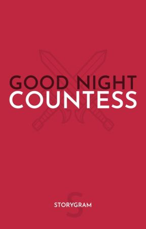 Good night, Countess by GrahamOrmiston