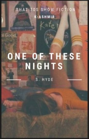 One of These Nights - S. Hyde by k-ashmir