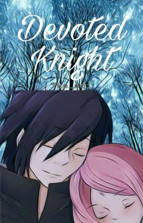 Devoted Knight (Sasuke.U x Sakura.H) by Yue_aoi