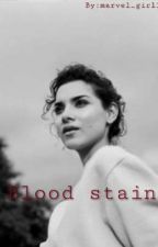 Blood stain by Marvel_girl118