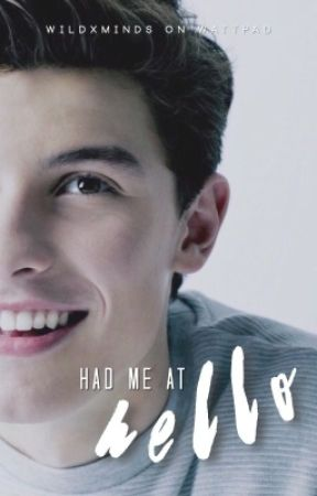 Had Me at Hello (Shawn Mendes) by wildxminds