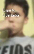 Espíritu Libertador by miguelangelromero100
