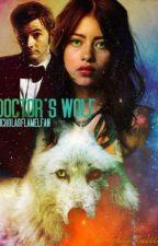 Doctor's Wolf by NicholasFlamelFan