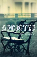 Addicted by dear-thomas