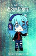 Gacha Characters by RosePrime01987