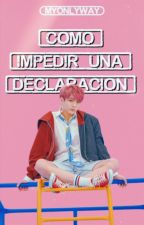 Cómo impedir una declaración •• KOOKTAE by myonlyway-