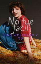 """""""No fue facil"""" finn wolfhard y tu. Temporada 2 by SamMendez914"""
