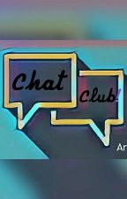 Chat Club ! by user00521727816