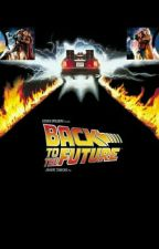 In Due Time (Back to the Future xreader Imagines) by trendycupcakeslover