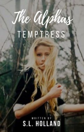 The Alpha's Temptress by SL_Holland