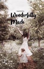 Wonderfully Made by KeepOnSmiling