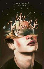 My World by Wulannn8