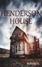 Henderson House by LizzBells