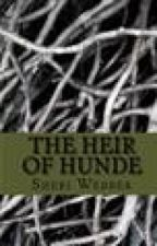 The Heir of Hunde (first chapter) by OpheliaWrites