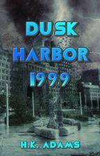 Dusk Harbor 1999-- Watty Awards 2019 by HKAdams