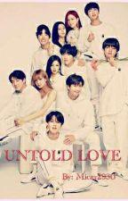 UNTOLD LOVE by xxQueen_Mxx