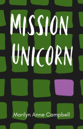 Mission Unicorn by MarilynAnneCampbell