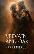Vervain And Oak  by ravenhall