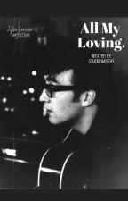 ALL MY LOVING • john lennon by stuckin60s70s
