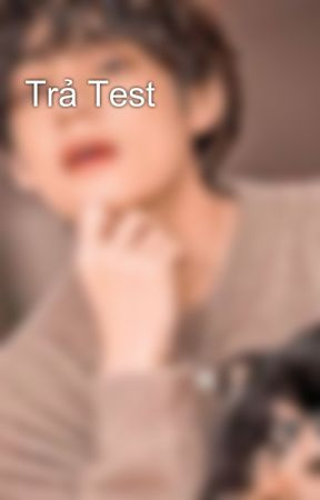 Trả Test by RunaUni2k7