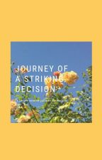 Journey of a striking decision by 1_Tanya_5