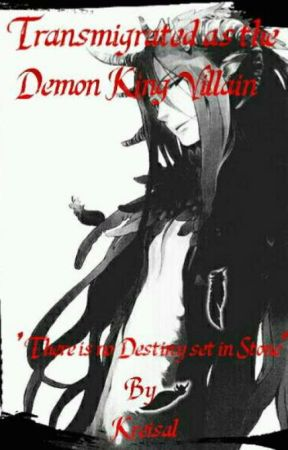 Transmigrated Into A Novel As The Demon King Villian by Kreisal