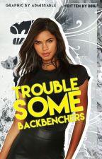 Troublesome Backbenchers (Slow Updates) by VirulentMinds