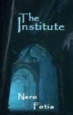 The Institute by NeroFotia