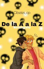 De la A a la Z °Solangelo° by cibeles_cp