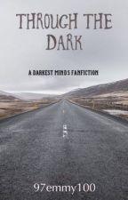 The Darkest Minds by 97emmy100