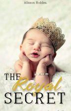 The Royal Secret. by BeastDramaQueen