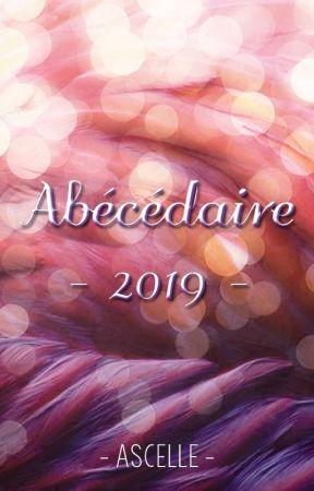 Abécédaire 2019 by Ascelle