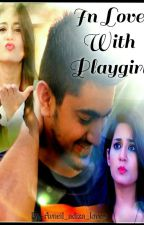 In Love With Playgirl by Avneil_adiza_lover