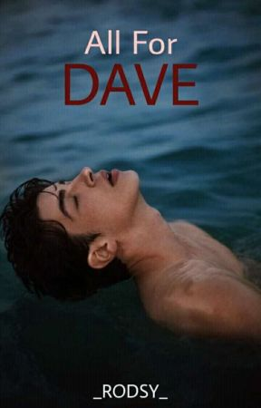 All For Dave (GayRomance) by __RODSY__