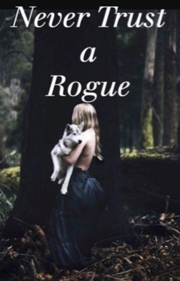 Never trust a Rogue