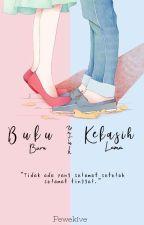 Buku Baru Untuk Kekasih Lama by Pewekive