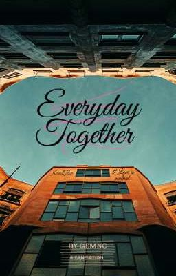 Đọc truyện [ KOOKV ] Everyday Together