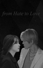 from HATE to LOVE ? by hellotaeyong99